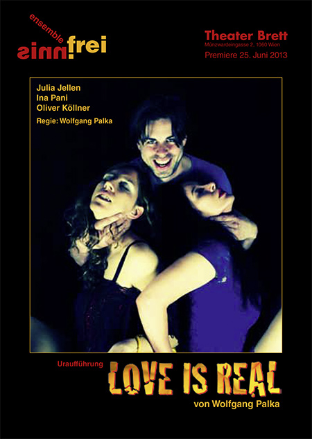 """Love is real"", Plakat (© Wolfgang Palka)"